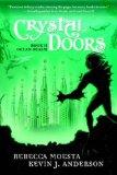 Rebecca Moesta & Kevin J Anderson 1. Crystal Doors 2. Ocean Realm 3. Sky Realm