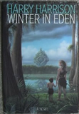 Harry Harrison 1. West of Eden 2. Winter in Eden 3. Return to Eden