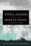 Mervyn Peake 4. Titus Awakes