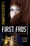 Jennifer Estep Mythos Academy 1. First Frost