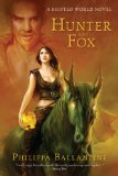 fantasy book reviews Philippa Ballantine Hunter and Fox Shifted World