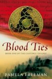 Pamela Freeman Castings Trilogy fantasy book reviews 1. Blood Ties 2. Deep Water