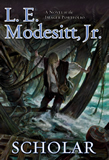 L.E. Modesitt Jr Imager fantasy book reviews 1. Imager 2. Imager's Challenge 3. Imager's Intrigue 4. Scholar