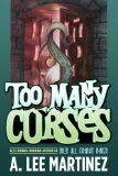 A. Lee Martinez fantasy book reviews: Too Many Curses, A Nameless Witch, In the Company of Ogres,  Gil's All Fright Diner