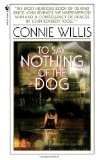 SF book reviews Connie Willis Doomsday Book, To Say Nothing of the Dog