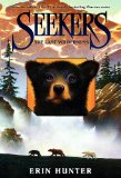 Seekers Erin Hunter book reviews 1. The Quest Begins 2. Great Bear Lake: Seekers 3. Smoke Mountain 4. The Last Wilderness