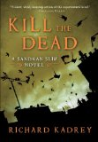 Richard Kadrey Sandman Slim 2. Kill the Dead