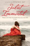 Stacey Jay reviews Juliet Immortal
