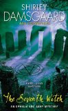 Shirley Damsgaard Ophelia and Abby review 1. Witch Way to Murder 2. Charmed to Death 3. The Trouble with Witches 4. Witch Hunt 5. The Witch Is Dead 6. The Witch's Grave 7. The Seventh Witch