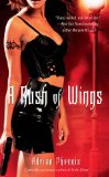 urban fantasy book review Adrian Phoenix The Maker's Song 1. A Rush of Wings (2008) 2. In the Blood (2008) 3. Beneath the Skin (2009)