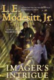 L.E. Modesitt Jr Imager fantasy book reviews 1. Imager 2. Imager's Challenge 3. Imager's Intrigue