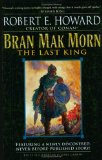Robert E Howard Bran Mak Morn The Last King