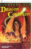 children's fantasy Laurence Yep Dragons of the Sea 1. Dragon of the Lost Sea 2. Dragon Steel 3. Dragon Cauldron 4. Dragon War