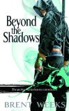 fantasy book reviews Brent Weeks Night Angel Trilogy: 1. The Way of Shadows 2. Shadow's Edge 3. Beyond the Shadows