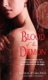 Diana Rowland Kara Gillian 1. Mark of the Demon 2. Blood of the Demon (2010) 3. Secrets of the Demon