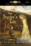 Gerald Morris Squire's Tales 1. The Squire's Tale aka Squire Terence and the Maiden's Knight 2. The Squire, His Knight, and His Lady 3. The Savage Damsel and the Dwarf 4. Parsifal's Page 5. The Ballad of Sir Dinadan 6. The Princess, the Crone, and the Dung-Cart Knight aka Lady Sarah and the Dung-cart Knight 7. The Lioness and Her Knight 8. The Quest of the Fair Unknown