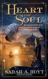 Sarah A Hoyt fantasy book reviews. Magical British Empire: 1. Heart of Light 2. Soul of Fire 3. Heart and Soul