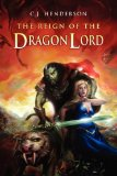 sword and sorcery C.J. Henderson The Reign of the Dragon Lord