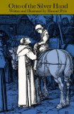 Howard Pyle Otto of the Silver Hand