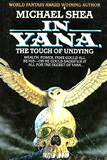 fantasy book reviews Michael Shea In Yana, The Touch of Undying