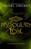 My Soul to Lose free ebook Rachel Vincent Soul Screamers
