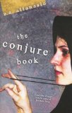 A.A. Attanasio The Conjure Book