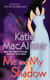 Katie MacAlister Silver Dragons 1. Playing with Fire 2. Up in Smoke 3. Me and My Shadow