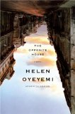 Helen Oyeyemi The Icarus Girl, The Opposite House, White is for Witching