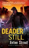 Anton Strout fantasy book reviews Simon Canderous 1. Dead to Me 2. Deader Still 3. Dead Matter