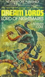 Adrian Cole Dream Lords 1. A Plague of Nightmares 2. Lord of Nightmares 3. Bane of Nightmares