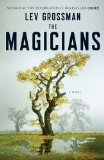 fantasy book review Lev Grossman The Magicians