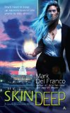 fantasy book reviews Mark Del Franco Laura Blackstone 1. Skin Deep 2. Face Off