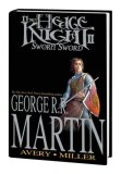 George R.R. Martin graphic novels 1. The Hedge Knight 2. Sworn Sword
