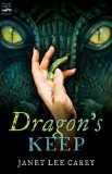 young adult YA fantasy book reviews Janet Lee Carey Dragon's Keep