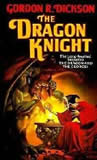 Gordon R Dickson Dragon Knight review 1. The Dragon and the George 2. The Dragon Knight 3. The Dragon on the Border 4. The Dragon at War