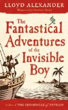 fantasy book reviews children Lloyd Alexander The House Gobbaleen, The Iron Ring, The Gawgon and the Boy, The Rope Trick, Fantastical Adventures of the Invisible Boy, The Golden Dream of Carlo Chuchio