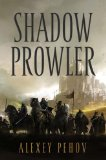 fantasy book reviews Alexey Pehov The Chronicles of Siala 1. Shadow Prowler 2. Shadow Chaser