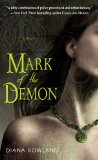Diana Rowland Kara Gillian 1. Mark of the Demon 2. Blood of the Demon (2010)