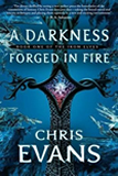 Chris Evans Iron Elves: 1.  A Darkness Forged in Fire 2. The Light of Burning Shadows