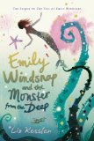 Liz Kessler 1. The Tail of Emily Windsnap 2. Emily Windsnap and the Monster from the Deep 3. Emily Windsnap and the Castle in the Mist