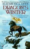 Elizabeth A. Lynn 1. Dragon's Winter 2. Dragon's Treasure
