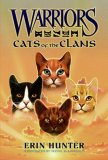 Erin Hunter Warriors reviews Super Edition Firestar's Quest, Warriors Field Guide: Secrets of the Clans, Cats of the Clans