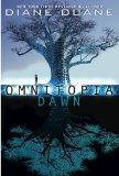 YA fantasy book reviews Diane Duane Omnitopia Dawn