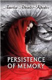 Amelia Atwater-Rhodes Persistence of Memory fantasy book reviews