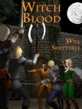 Will Shetterly Witch Blood fantasy book reviews