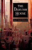 Ian McDonald The Dervish House