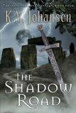 K.V. Johansen Warlocks of Talverdin review 1. Nightwalker 2. Treason in Eswy 3. Warden of Greyrock 4. The Shadow Road