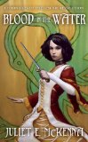 Juliet McKenna Chronicles of the Lescari Revolution 1. Irons in the Fire 2. Blood in the Water 3. Banners in the Wind