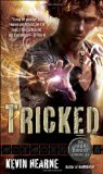 Kevin Hearne Iron Druid Chronicles Tricked