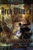 Ed Greenwood Falconfar 1. Dark Lord 2. Arch Wizard 3. Falconfar